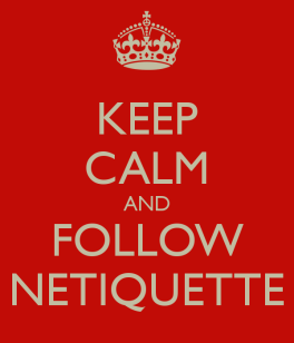 keep-calm-and-follow-netiquette